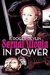 Sexual Utopia in Power by F. Roger Devlin (2015-06-01)
