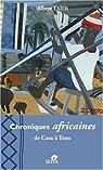 Chroniques africaines : de Casaà Tana par Taïeb