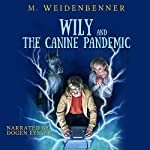 Wily and the Canine Pandemic | Michelle Weidenbenner