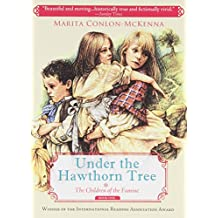Under the Hawthorn Tree (The Children of the Famine)