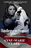Independence Day, Anne-Marie Clark, 1466494514