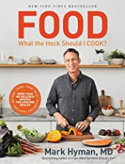 The companion cookbook to Dr. Hyman's New York Times bestselling Food: What the Heck Should I Eat?, featuring more than 100 delicious and nutritious recipes for weight loss and lifelong health. Dr. Mark Hyman's Food: What the Heck Should I Ea...