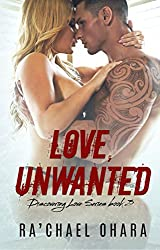 Love, Unwanted (Discovering Love Series Book 3)