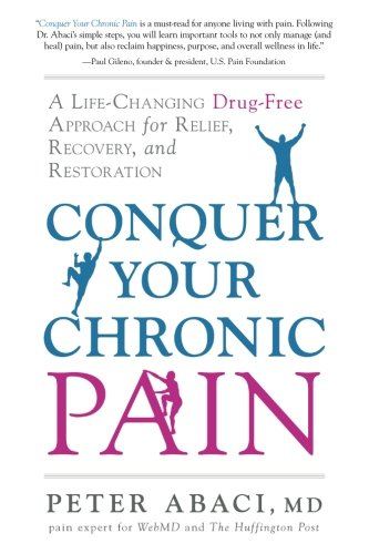 Conquer Your Chronic Pain: A Life-Changing