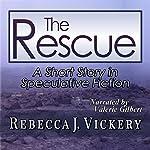 The Rescue   Rebecca J. Vickery