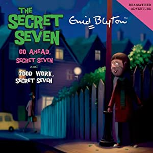Go Ahead Secret Seven & Good Work Secret Seven Hörbuch