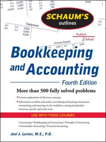 Schaum's Outline Of Bookkeeping And Accounting Fourth Edition  Schaum's Outline Series