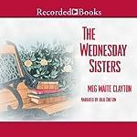 The Wednesday Sisters   Meg Waite Clayton