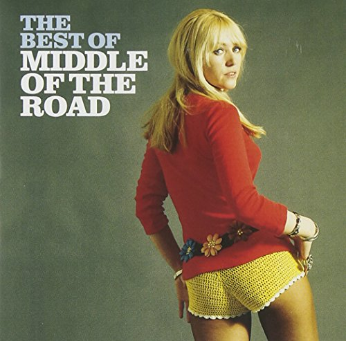 Middle of the Road - The Best of: MIDDLE OF THE ROAD - Zortam Music