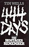 Four Hundred Forty-Four Days, Tim Wells, 015132803X
