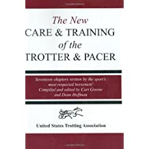 The New Care and Training of the Trotter and Pacer