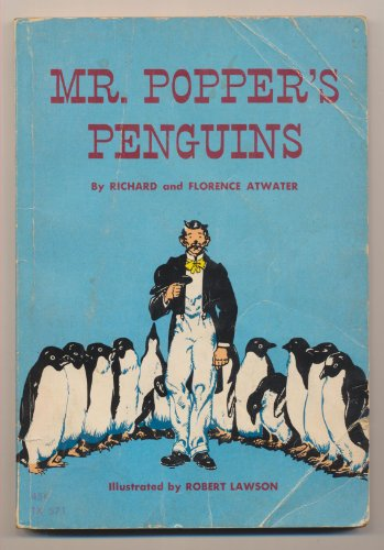 MR. POPPER'S PENGUINS by Richard and Florence Atwater /ILLUSTRATED FIRST Print run