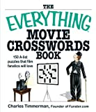 The Everything Movie Crosswords Book, Charles Timmerman, 1598692534