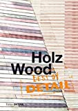 img - for Best of DETAIL: Holz / Wood (German Edition) book / textbook / text book