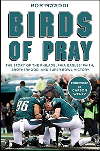 24fb03bfd76 Birds of Pray  The Story of the Philadelphia Eagles  Faith ...