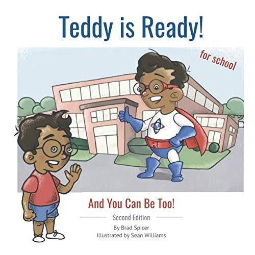 Teddy Is Ready: Second Edition