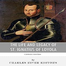 Catholic Legends: The Life and Legacy of St. Ignatius of Loyola