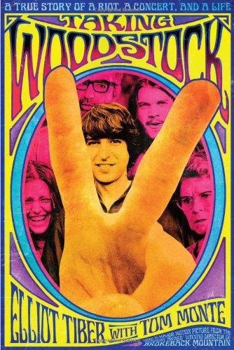 Taking Woodstock: A True Story of a Riot, a Concert, and a - Shops Of Atlanta Woodstock