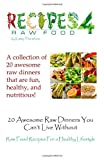 20 Awesome Raw Dinners You Can't Live Without, Kathy Tennefoss, 1936874075