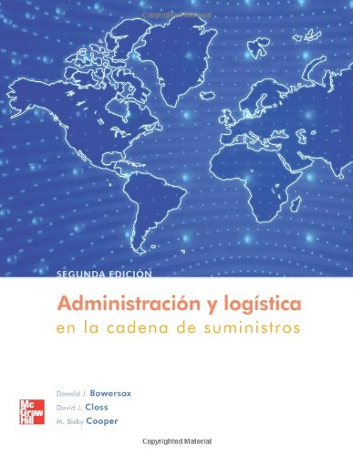 Administracion logistica en la cadena de suministros (Spanish Edition) [Donald Bowersox] (Tapa Blanda)