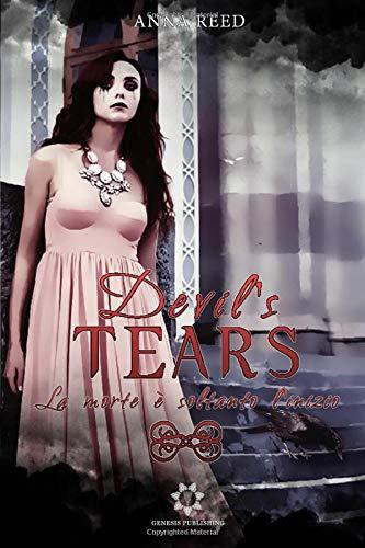 Devils Tears - La morte e soltanto linizio Anna Reed