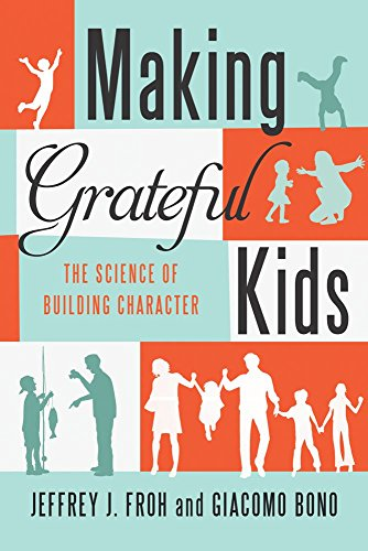 Making Grateful Kids: The Science of Building - Character Kids Building