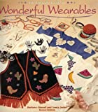 The Ultimate Guide to Wonderful Wearables, Barbara Finwall, 0696200104