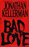 Bad Love, Jonathan Kellerman, 0553568701