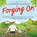 Forging On Audiobook by Catherine Robinson Narrated by Gareth Bennett-Ryan