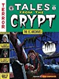 img - for John Carpenter: The EC Archives : Tales from the Crypt Volume 1 (Hardcover); 2015 Edition book / textbook / text book