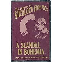 Stories of Sherlock Holmes: A Scandal in Bohemia