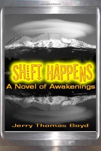 Shift Happens: A Novel of Awakenings PDF