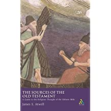 The Sources of the Old Testament: A Guide to the Religious Thought of the Old Testament in Context