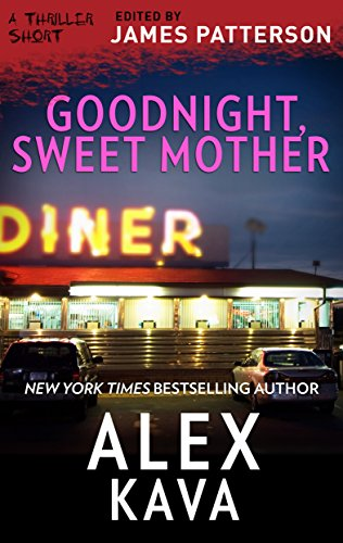 Goodnight, Sweet Mother (Thriller: Stories to Keep You Up All Night)