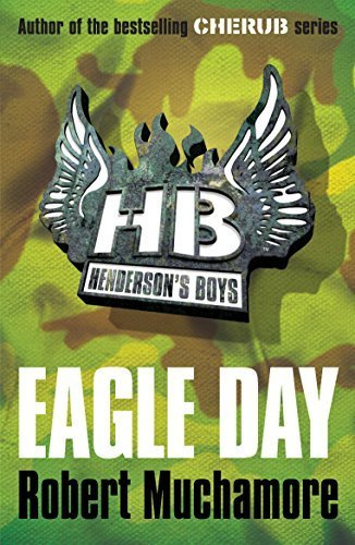 [ Eagle Day (Henderson's Boys) ] By Muchamore, Robert ( Author ) [ 2009 ) [ Paperback ]