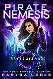 Pirate Nemesis (Telepathic Space Pirates Book 1)