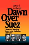 Dawn over Suez, Steven Z. Freiberger, 0929587839