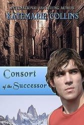 Consort of the Successor: A Novel of Tiadar