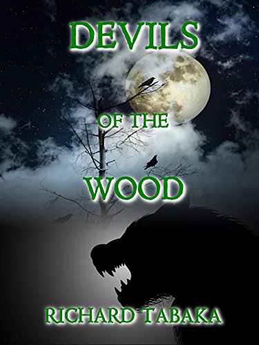 Devils Wood - Devils of the Wood