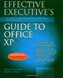 Effective Executive's Guide to Office XP, Carolyn M. Connally and Stephen L. Nelson, 1931150079