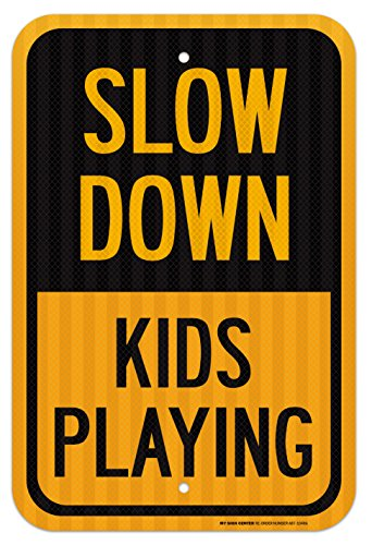 Slow Down Kids Playing Laminated Sign - Playground Safety Signs 12