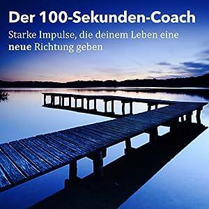 Der 100-Sekunden-Coach Hörbuch