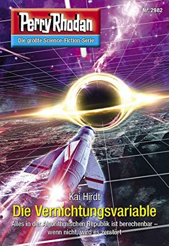 Perry Rhodan 2982: Die Vernichtungsvariable: Perry Rhodan-Zyklus