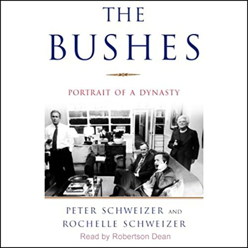 The Bushes: Portrait of a Dynasty Audiobook [Free Download by Trial] thumbnail