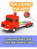Learning Colors with Truck and Colorful Candy