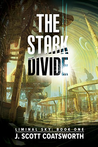 The Stark Divide by Scott J. Coatsworth | amazon.com