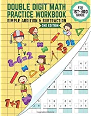 Double-Digit Math Practice Workbook - Simple Addition and Subtraction: Grade: 1-2-3 - Age: 4 to 8 years