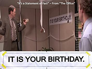 It Is Your Birthday.It Is Your Birthday The Office Lamasa Jasonkellyphoto Co