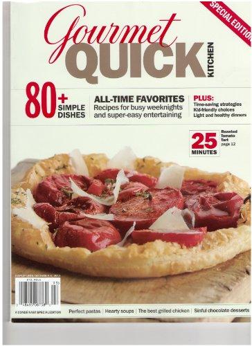 Gourmet Quick Kitchen Magazine (80+ simple dishes, December 6, 2010)