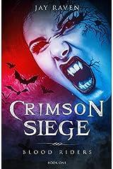 Blood Riders - Book One: Crimson Siege Paperback